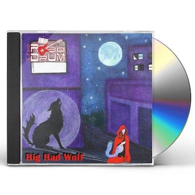 Robodrum BIG BAD WOLF CD