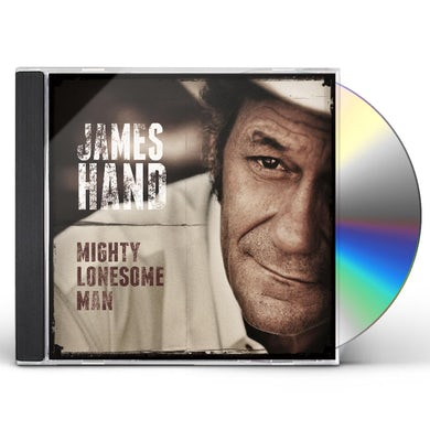 James Hand MIGHTY LONESOME MAN CD
