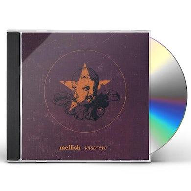 Mellish WISER EYE CD