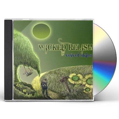 Wicked Relish VELVET SKIES CD