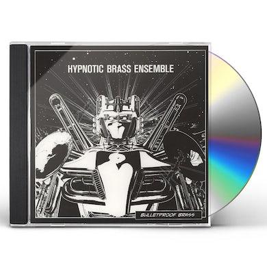 Hypnotic Brass Ensemble BULLETPROOF BRASS CD