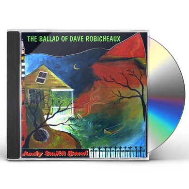 Andy Smith BALLAD OF DAVE ROBICHEAUX CD