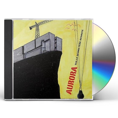 Aurora SULLE SCOGLIERE REMOTE CD