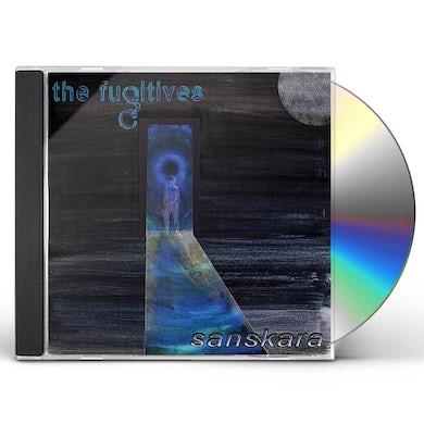 Fugitives SANSKARA CD