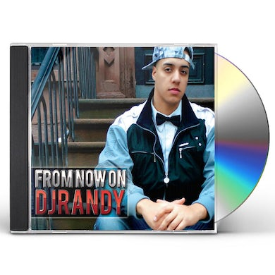 Dj Randy FROM NOW ON CD