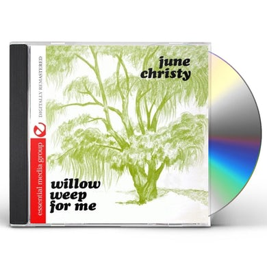 WILLOW WEEP FOR ME CD