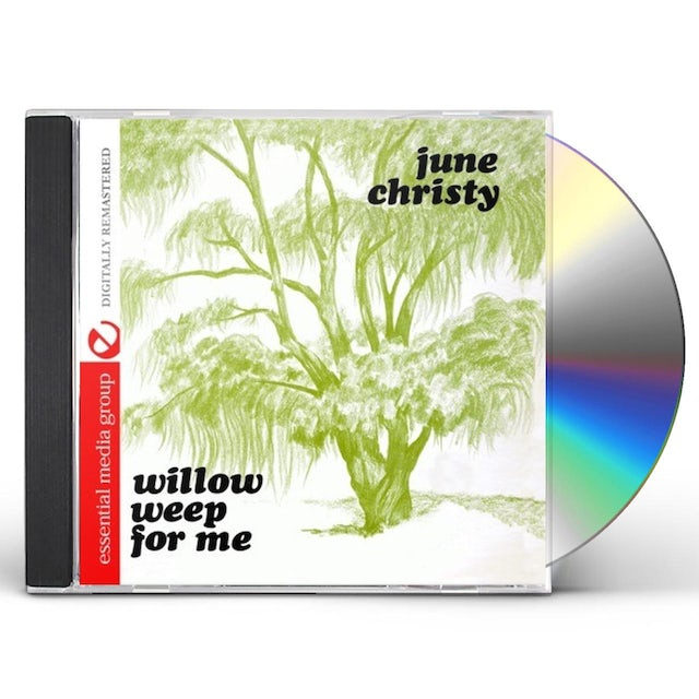 June Christy WILLOW WEEP FOR ME CD