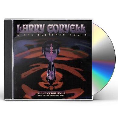 Larry Coryell IMPROVISATIONS: BEST OF VANGUARD YEARS CD