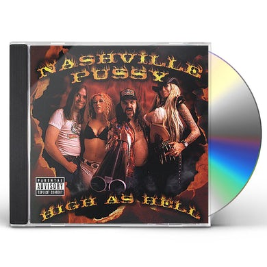 Nashville Pussy HIGH AS HELL CD