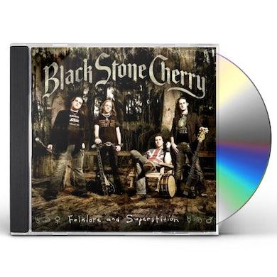 Black Stone Cherry FOLKLORE & SUPERSTITION CD