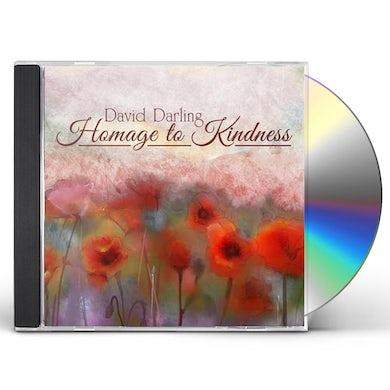 David Darling HOMAGE TO KINDNESS CD