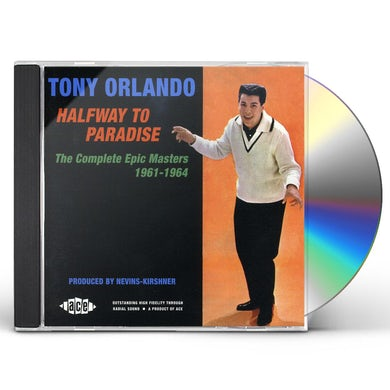 Tony Orlando HALFWAY TO PARADISE: THE COMPLETE EPIC MASTERS CD