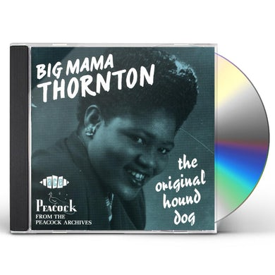 Big Mama Thornton ORIGINAL HOUND DOG CD
