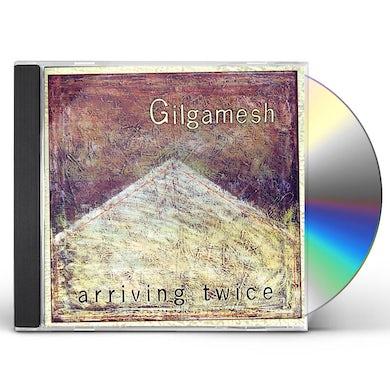 Gilgamesh ARRIVING TWICE CD