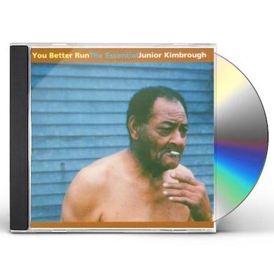 YOU BETTER RUN: THE ESSENTIAL JUNIOR KIMBROUGH CD