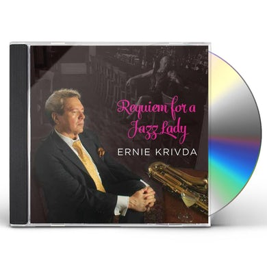 Ernie Krivda REQUIEM FOR A JAZZ LADY CD
