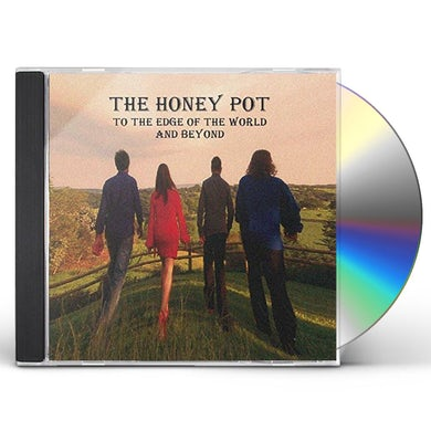 HONEY POT TO THE EDGE OF THE WORLD & BEYOND CD