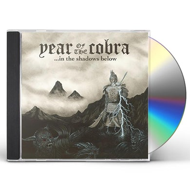 Year Of The Cobra IN THE SHADOWS BELOW CD