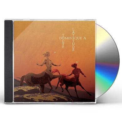 Dominique A TOUTE LATITUDE CD