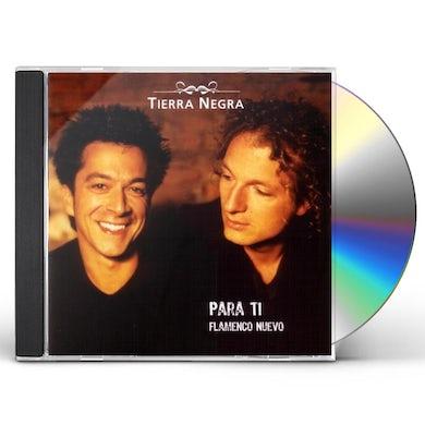 Tierra Negra PARA TI-FLAMENCO NUEVO CD