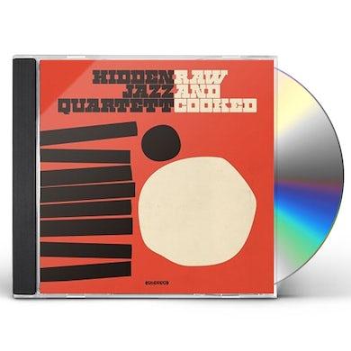 Hidden Jazz Quartett RAW & COOKED CD
