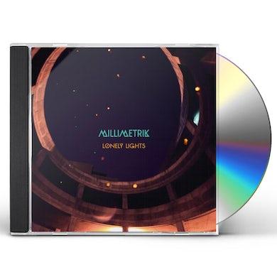MILLIMETRIK LONELY LIGHTS CD
