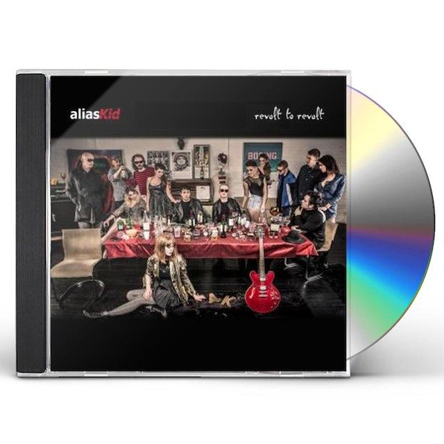 Alias Kid REVOLT TO REVOLT CD
