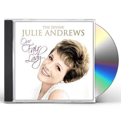 OUR FAIR LADY: DIVINE JULIE ANDREWS CD