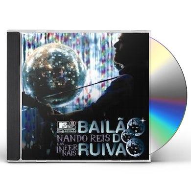 Nando Reis E OS INFERNAIS BAILAO DO RUIVAO: MTV AO VIVO CD