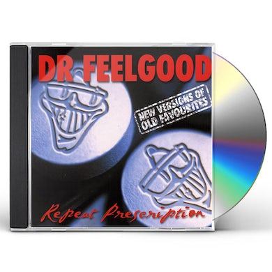 Dr Feelgood REPEAT PRESCRIPTION CD