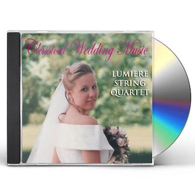 Lumiere String Quartet CLASSICAL WEDDING MUSIC CD