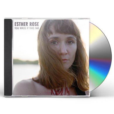 Esther Rose YOU MADE IT THIS FAR CD