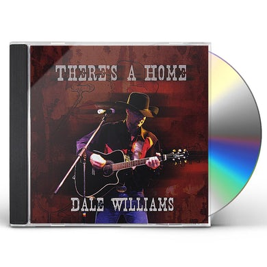 Dale Williams THERE'S A HOME CD
