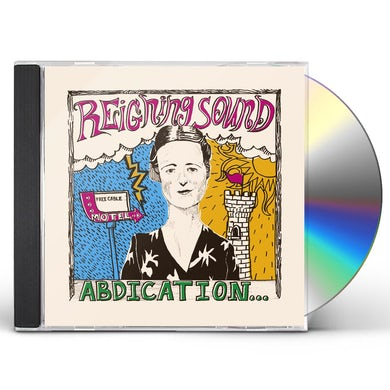 Reigning Sound ABDICATION...FOR YOUR LOVE CD