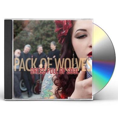 Pack Of Wolves DRESS FULL OF SOUL CD