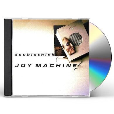 Doublethink JOY MACHINE CD