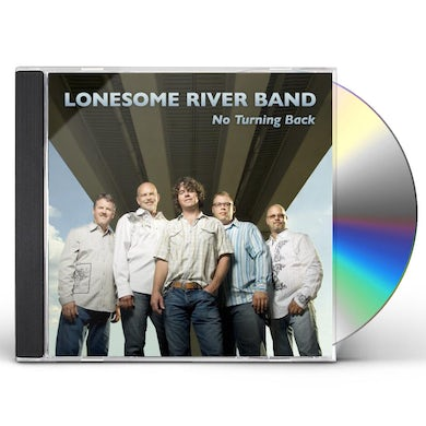 Lonesome River Band NO TURNING BACK CD