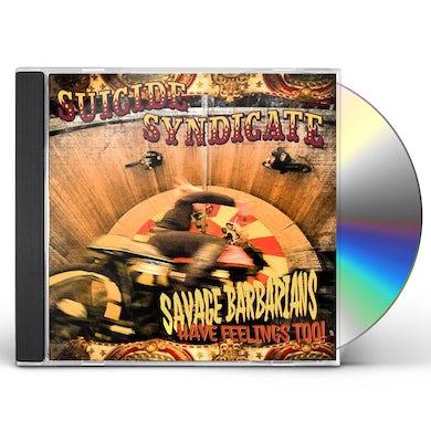 SAVAGE BARBARIANS... HAVE FEELINGS TOO! CD