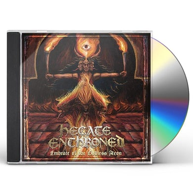 Hecate Enthroned EMBRACE OF THE GODLESS AEON CD