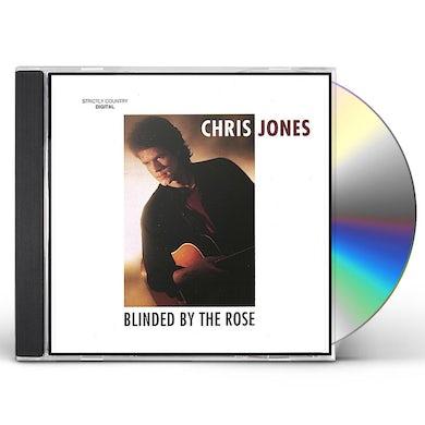 Chris Jones BLINDED BY THE ROSE CD