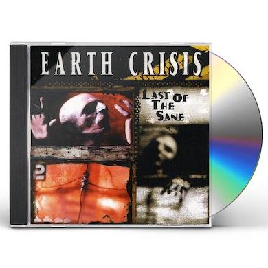 Earth Crisis  LAST OF THE SANE CD
