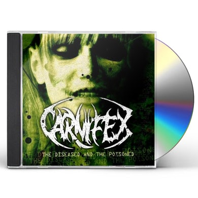 Carnifex DISEASED & THE POISIONED CD