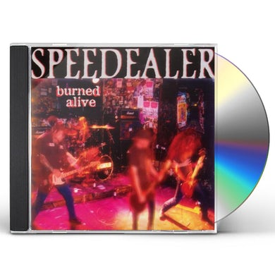 Speedealer BURNED ALIVE CD