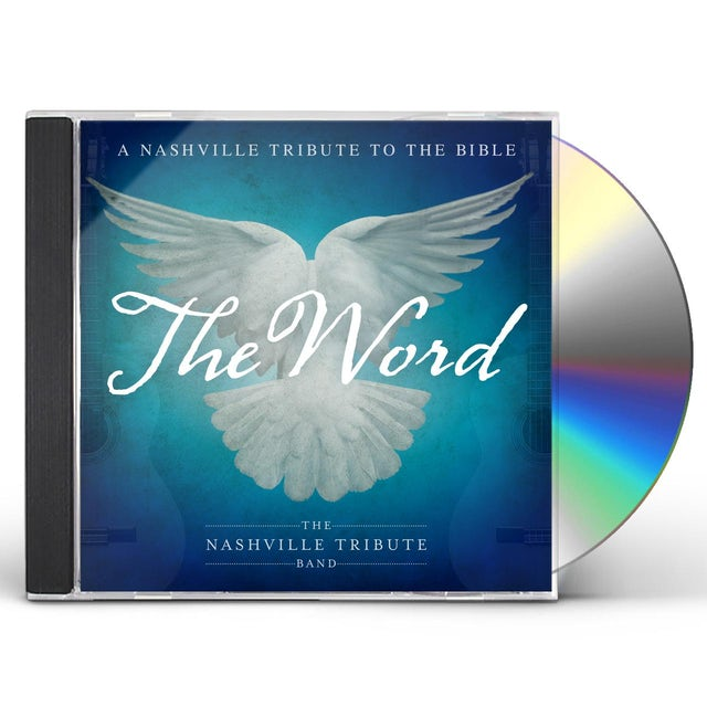 Nashville Tribute Band THE WORD: A NASHVILLE TRIBUTE TO THE BIBLE CD