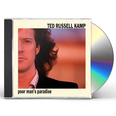 Ted Russell Kamp POOR MANS PARADISE CD