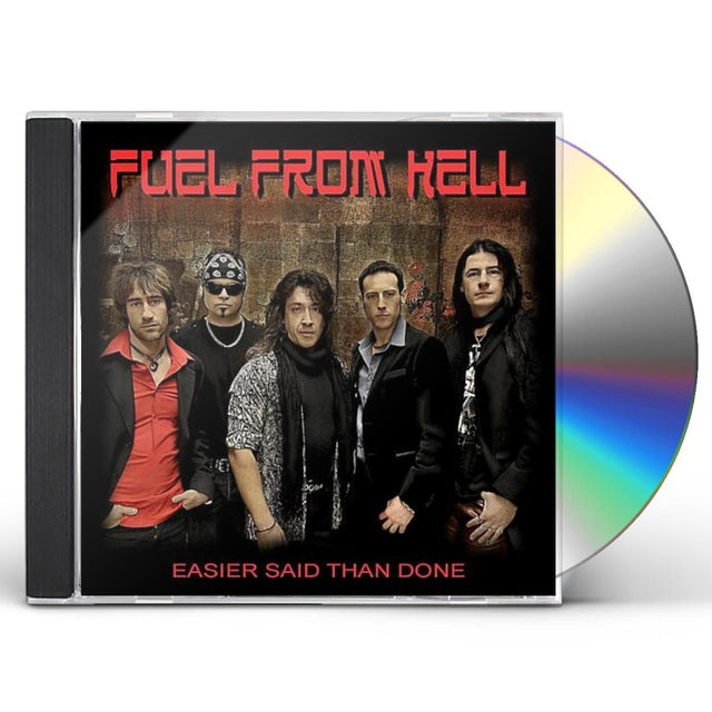 Fuel From Hell EASIER SAID THAN DONE CD