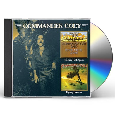 COMMANDER CODY ROCK N ROLL AGAIN / FLYING DREAMS CD