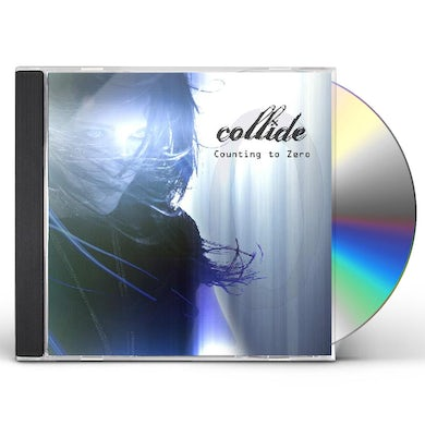 Collide COUNTING TO ZERO CD