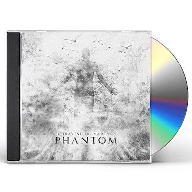 Betraying the Martyrs PHANTOM CD