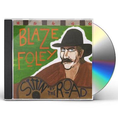 Blaze Foley SITTIN BY THE ROAD CD
